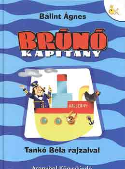 Brúnó kapitány című könyvünk borítója