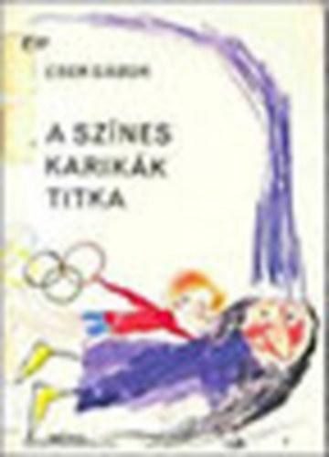 A színes karikák titka című könyvünk borítója
