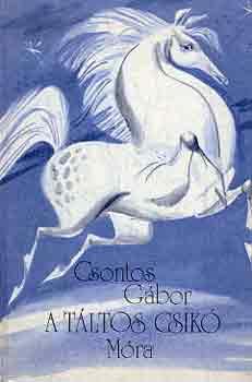 A táltos csikó című könyvünk borítója