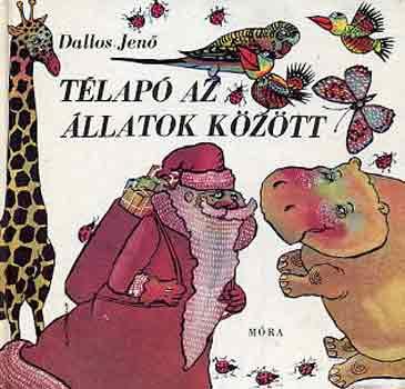 Télapó az állatok között című könyvünk borítója