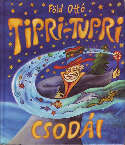 Tipri-Tupri csodái című könyvünk borítója