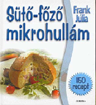 Sütő-főző mikrohullám című könyvünk borítója