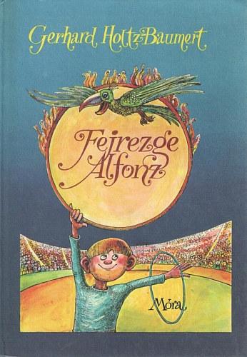 Fejrezge Alfonz című könyvünk borítója