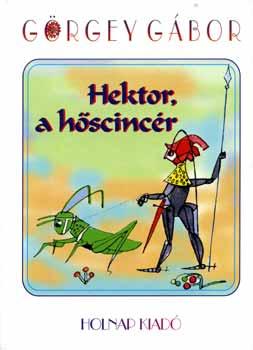 Hektor, a hőscincér című könyvünk borítója
