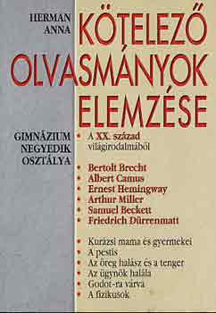 Kötelező olvasmányok elemzése 8. (gimnázium 4. osztálya) című könyvünk borítója