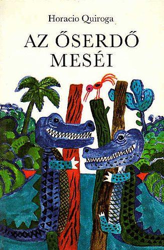 Az őserdő meséi című könyvünk borítója