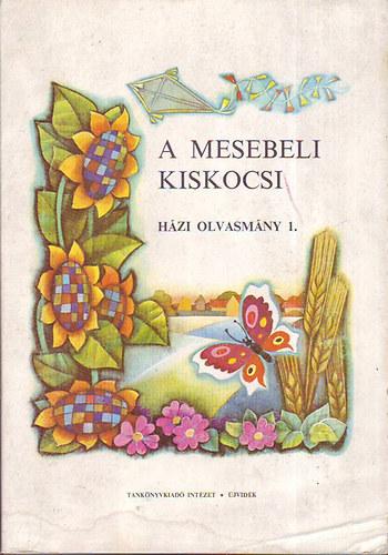 A mesebeli kiskocsi ( Házi olvasmány 1.) című könyvünk borítója