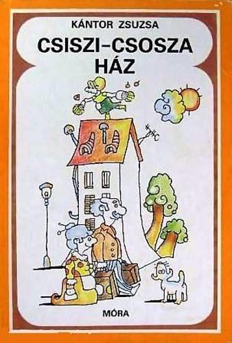Csiszi-csosza ház című könyvünk borítója