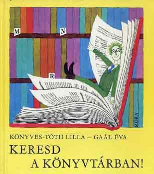 Keresd a könyvtárban! című könyvünk borítója