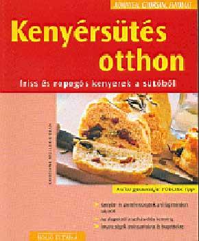Kenyérsütés otthon - Friss és ropogós kenyerek a sütőből című könyvünk borítója