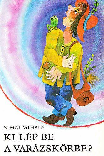 Ki lép be a varázskörbe? (Óvodások könyvespolca) című könyvünk borítója