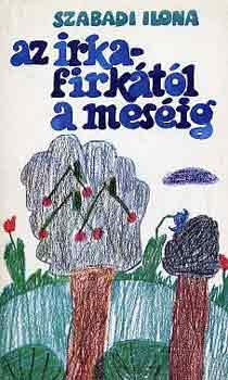 Az irkafirkától a meséig című könyvünk borítója