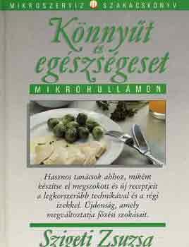 Könnyűt és egészségeset mikrohullámon című könyvünk borítója