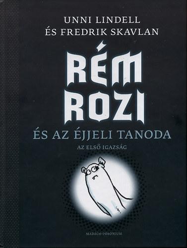 Rém Rozi és az éjjeli tanoda - Az első igazság című könyvünk borítója