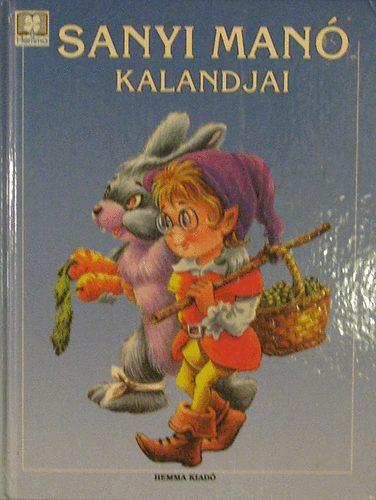 Sanyi Manó kalandjai című könyvünk borítója