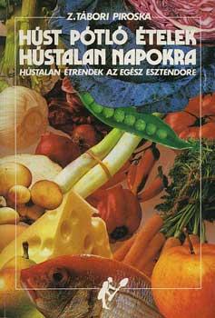 Húst pótló ételek hústalan napokra című könyvünk borítója