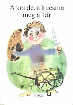 A kordé, a kucsma meg a tőr című könyvünk borítója
