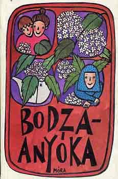 Bodza-anyóka című könyvünk borítója