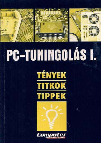 PC-tuningolás I.