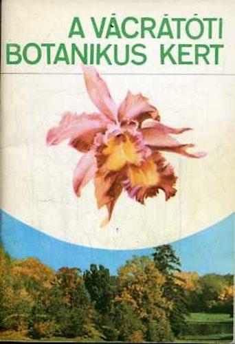 A vácrátóti botanikus kert