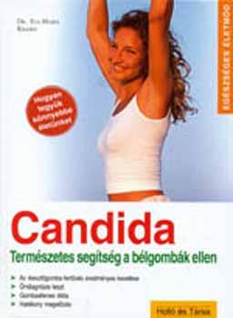 Candida - Természetes segítség a bélgombák ellen