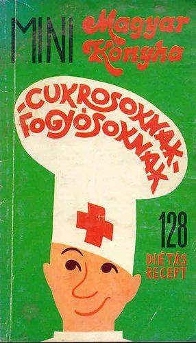 Diétás mini magyar konyha cukrosoknak-fogyósoknak