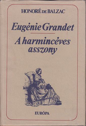 Eugénie Grandet-A harmincéves asszony