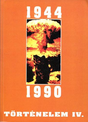 Történelem IV. 1944-1990