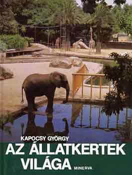 Az állatkertek világa