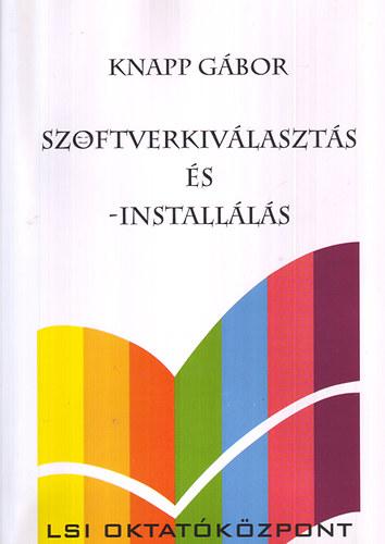 Szoftverkiválasztás és - installálás