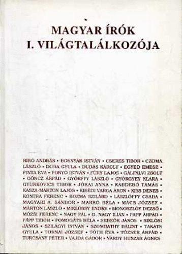 Magyar írók I. világtalálkozója - Kaposvári művészeti fórum 1992.