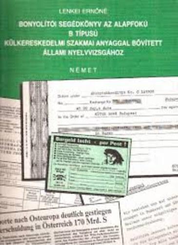 Bonyolítói segédkönyv az alapfokú B típusú külkereskedelmi szakmai anyaggal bővített állami nyelvvizsgához