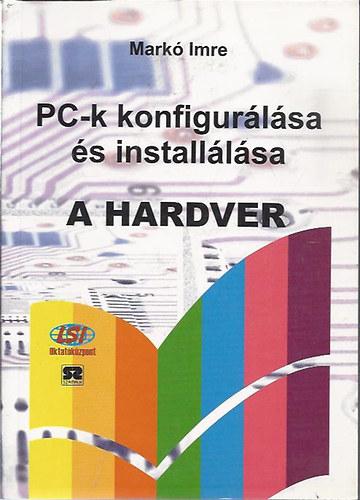 PC-k konfigurálása és installálása-A hardver