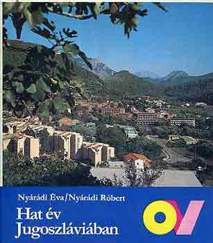 Hat év Jugoszláviában