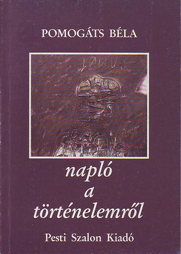 Napló a történelemről 1989-1992