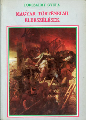 Magyar történelmi elbeszélések