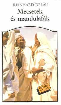 Mecsetek és mandulafák