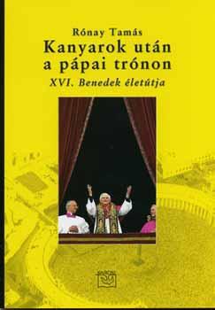 Kanyarok után a pápai trónon - XVI. Benedek életútja