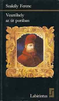 Vesztőhely az út porában - Gritti Magyarországon 1529-1534