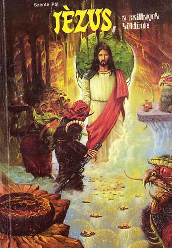 Jézus, a csillagok küldötte