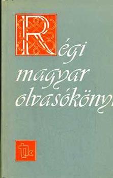 Régi magyar olvasókönyv
