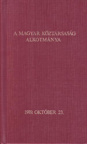 A magyar köztársaság alkotmánya 1989.10.23