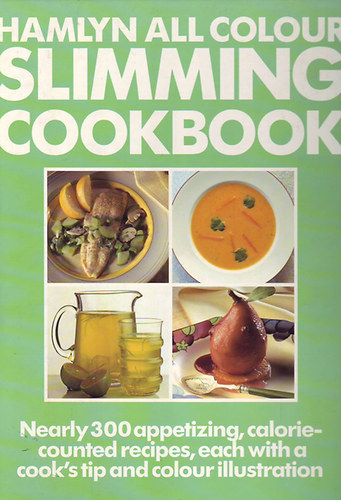 Hamlyn all Colour Slimming Cookbook